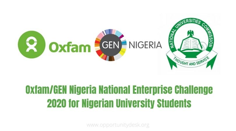 Oxfam/GEN Nigeria National Enterprise Challenge 2020 for Nigerian University Students (up to N2.5 million in prizes)